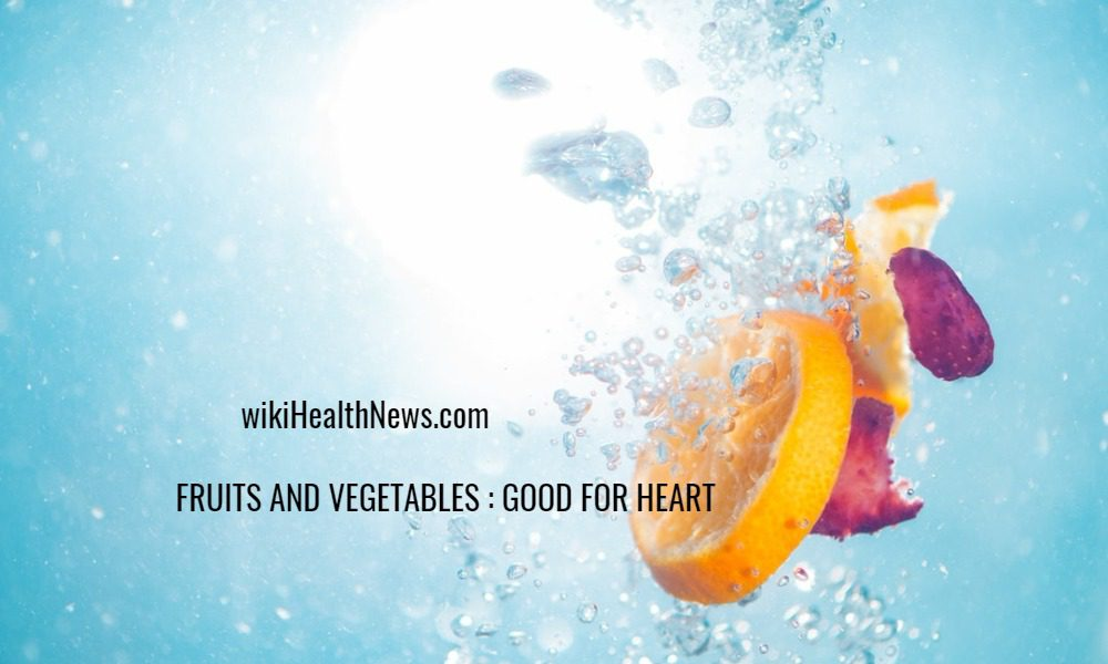 HEALTH : fruits and vegetables